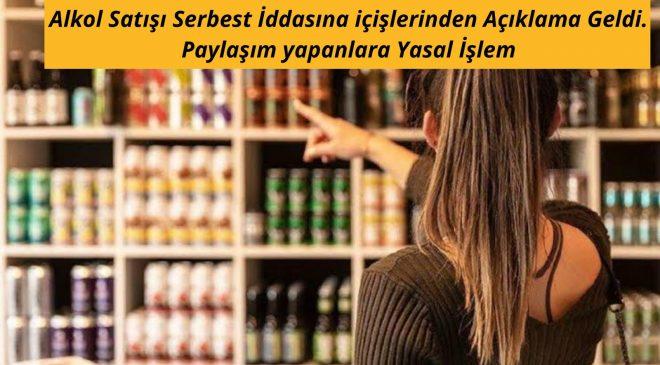 Alkol Satışı Serbest İddiasına İçişleri'nden açıklama