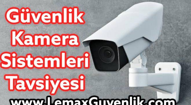 Güvenlik Kamerası Tavsiyesi 2021, Lemax Guvenlik